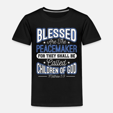 Sheriff Blessed Are The Peacemakers Police Officer Cop - Toddler Premium T-Shirt
