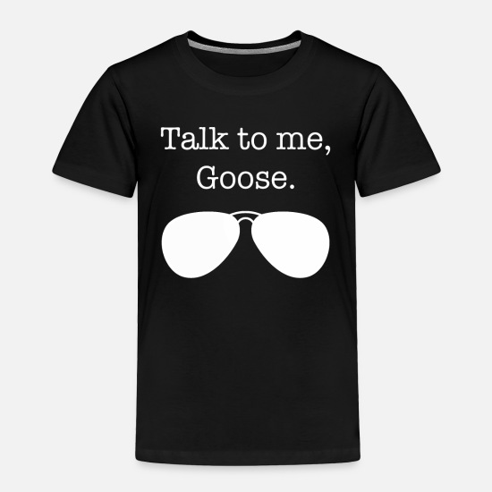 Goose Baby Clothing - Talk to me Goose - Toddler Premium T-Shirt black