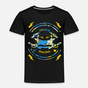Fly Drone Racing FPV Gift - Toddler Premium T-Shirt