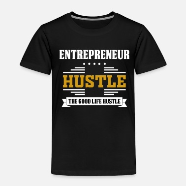 Billionaires Entrepreneur Entrepreneurship Founder Boss Gift - Toddler Premium T-Shirt