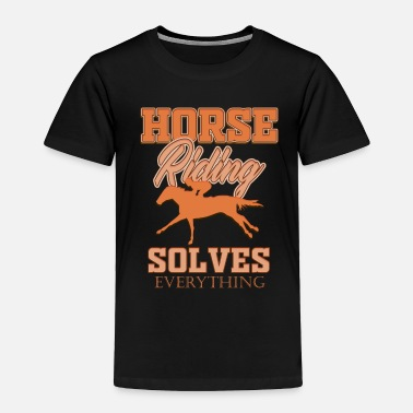 Horseman Horse horses riding riders equestrian gift idea - Toddler Premium T-Shirt