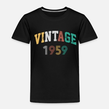 60 Years 60th Birthday - Vintage 1959 Funny Gift - Toddler Premium T-Shirt