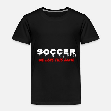 Stand Football Sports Team Gift Fan - Toddler Premium T-Shirt