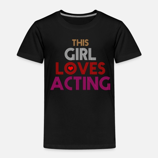 Broadway Baby Clothing - Acting Theatre Broadway Actress - Toddler Premium T-Shirt black