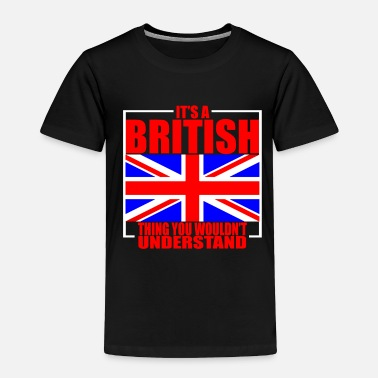Europe Great Britain Culture - Toddler Premium T-Shirt