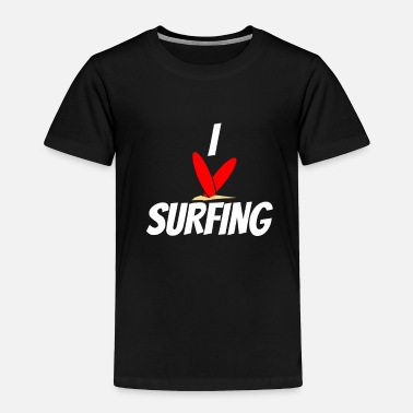 Surfing - Toddler Premium T-Shirt