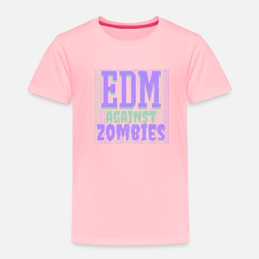 Rave DJ Halloween Costume EDM Against Zombies Gift - Toddler Premium T-Shirt