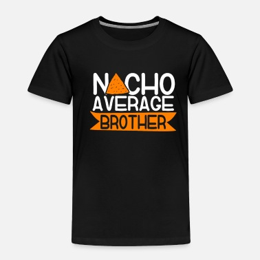 Average Brother Cinco De Mayo - Toddler Premium T-Shirt