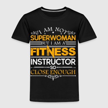 Fitness Instructor Shirt - Toddler Premium T-Shirt