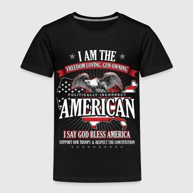 I AM THE FREEDOM LOVING - Toddler Premium T-Shirt