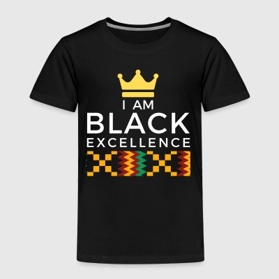 I AM BLACK EXCELLENCE 1 - Toddler Premium T-Shirt