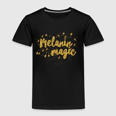 Melanin Magic by A.T.Yancey - Toddler Premium T-Shirt