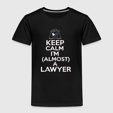 Almost A Lawyer - Toddler Premium T-Shirt