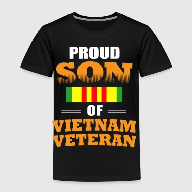 Proud Son of Vietnam Veteran shirts-Veteran gifts - Toddler Premium T-Shirt