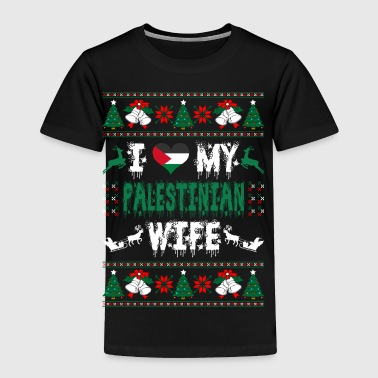 I Love My Palestinian Wife Ugly Christmas Sweater - Toddler Premium T-Shirt
