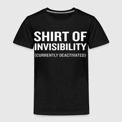 Shirt of Invisibility Lover Funny Geek Wizard - Toddler Premium T-Shirt