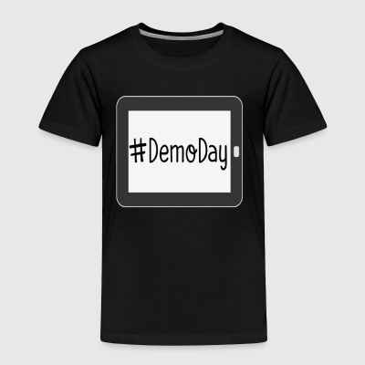 Demo Day - Toddler Premium T-Shirt