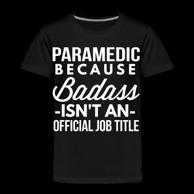 Paramedic - Toddler Premium T-Shirt
