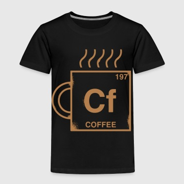 Coffee Element - Toddler Premium T-Shirt