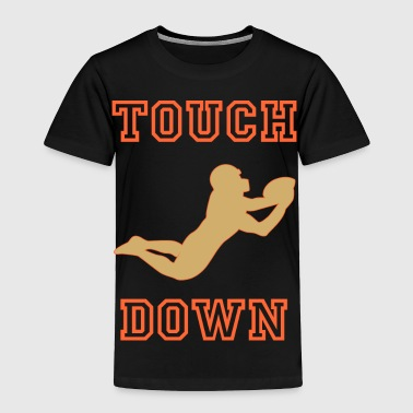 Touch Down in Green - Toddler Premium T-Shirt