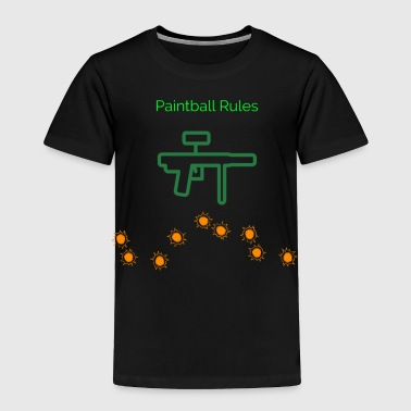 PaintBall Rules - Toddler Premium T-Shirt