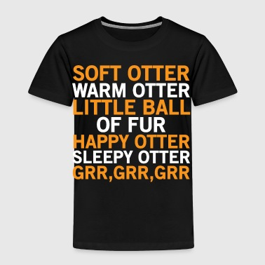 Cute Funny Otter Lover Gift T-shirt - Toddler Premium T-Shirt
