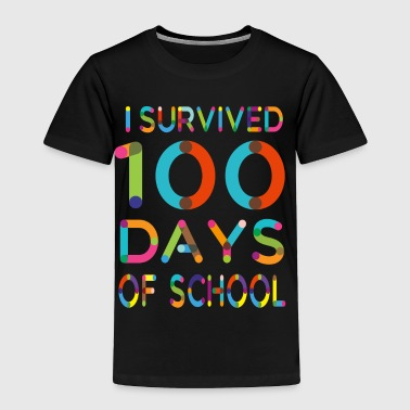 I survived 100 Days of School - Toddler Premium T-Shirt
