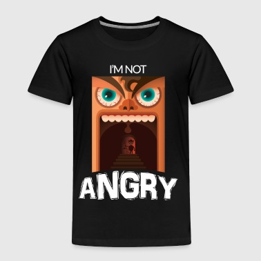 I'm Not Angry! - Toddler Premium T-Shirt