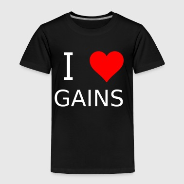 I love Gains - Toddler Premium T-Shirt