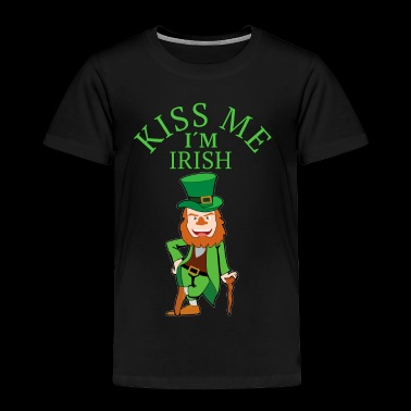 kiss me im irish funny T-Shir gift - Toddler Premium T-Shirt