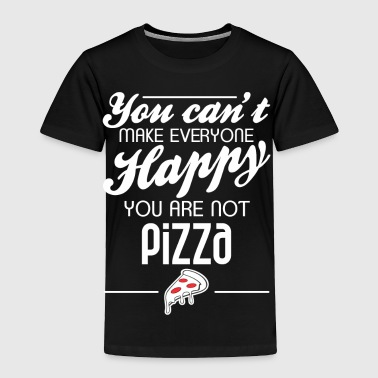 You are not pizza - Toddler Premium T-Shirt