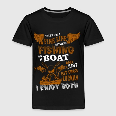 Fishing On A Boat T Shirt - Toddler Premium T-Shirt