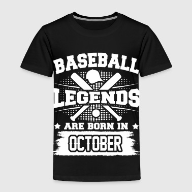 legends october 3b.png - Toddler Premium T-Shirt
