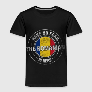 Have No Fear The Romanian Is Here Shirt - Toddler Premium T-Shirt