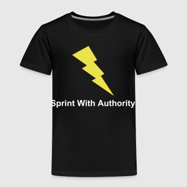 Sprint With Authority T-shirts and Hoodies - Toddler Premium T-Shirt