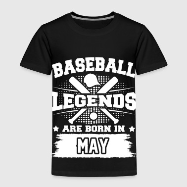 legends may 1a.png - Toddler Premium T-Shirt