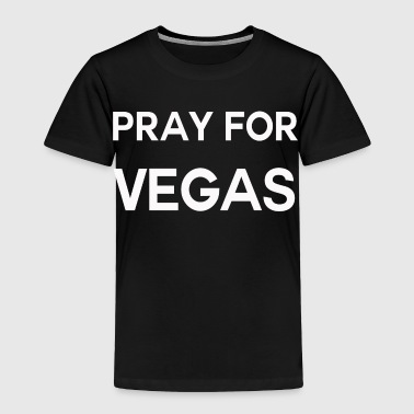 Pray for Vegas shirt - Toddler Premium T-Shirt