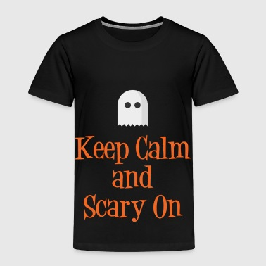 Keep Calm and Scary On - Toddler Premium T-Shirt