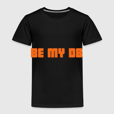 2541614 15071205 be my date - Toddler Premium T-Shirt