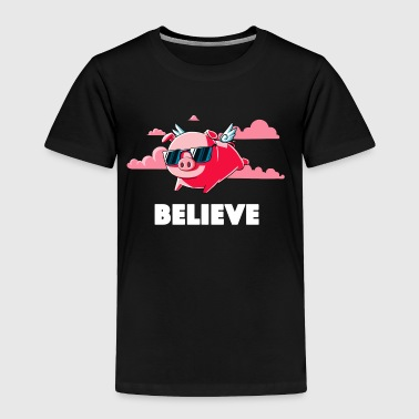 Believe Hot Pink - Toddler Premium T-Shirt