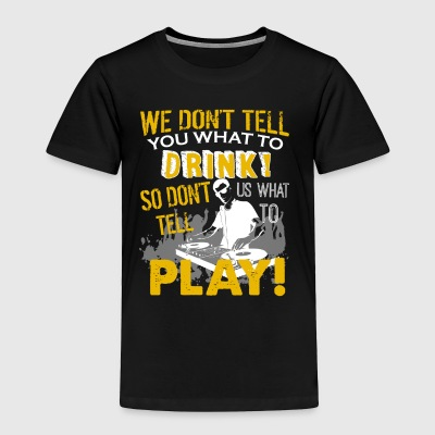DJ Shirt - Toddler Premium T-Shirt