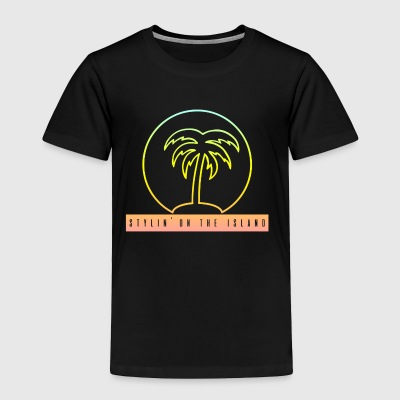 Stylin On The Island PNG - Toddler Premium T-Shirt