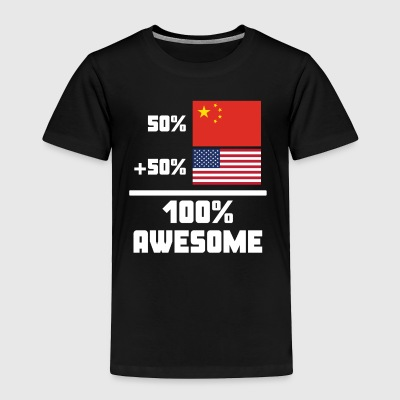 50% Chinese 50% American 100% Awesome Funny Flag - Toddler Premium T-Shirt