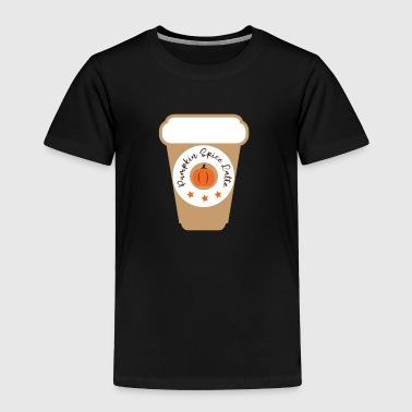 Pumpkin Spice Latte - Toddler Premium T-Shirt