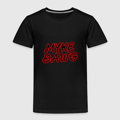 MykeDawg Name - Toddler Premium T-Shirt