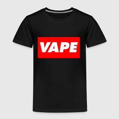 VAPE - Toddler Premium T-Shirt