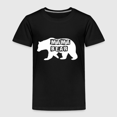 Mama Bear Mothers Day - Toddler Premium T-Shirt