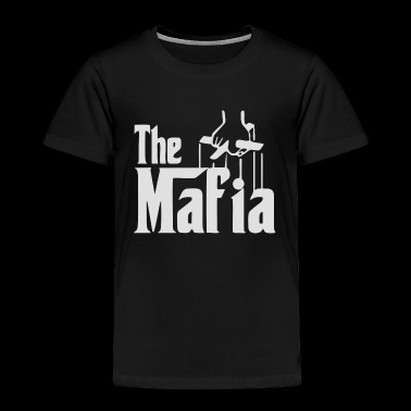 Mafia - Toddler Premium T-Shirt