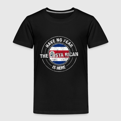 Have No Fear The Costa Rican Is Here - Toddler Premium T-Shirt