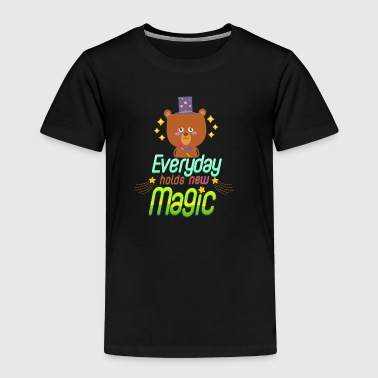 Everyday holds new magic - Toddler Premium T-Shirt